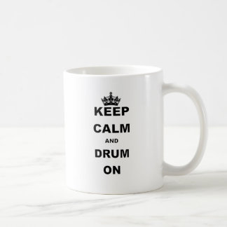 KEEP CALM AND DRUM ON CLASSIC WHITE COFFEE MUG