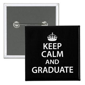 Keep Calm and Graduate Funny Graduation 2 Inch Square Button