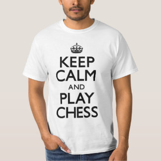 Keep Calm and Play Chess (Carry On) Tees