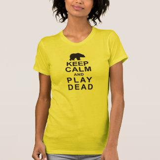 Keep Calm and Play Dead Tshirts