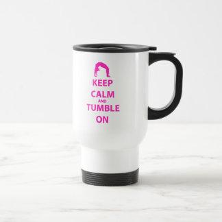 Keep Calm and Tumble On 15 Oz Stainless Steel Travel Mug