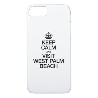 KEEP CALM AND VISIT WEST PALM BEACH iPhone 7 CASE