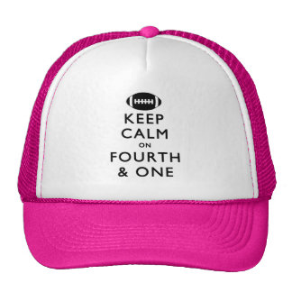 Keep Calm on Fourth and One Trucker Hat