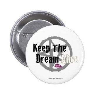 Keep The Dream Alive on Mall Rats Symbol 2 Inch Round Button