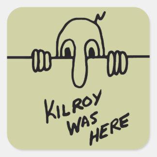 Kilroy Was Here Square Sticker