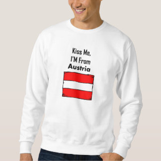 Kiss Me, I'M From Austria Pullover Sweatshirts