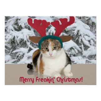 Kitty Cat & Antlers Merry Freakin Christmas Poster