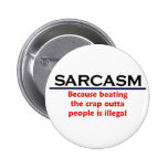 KRW Sarcasm Funny Joke 2 Inch Round Button