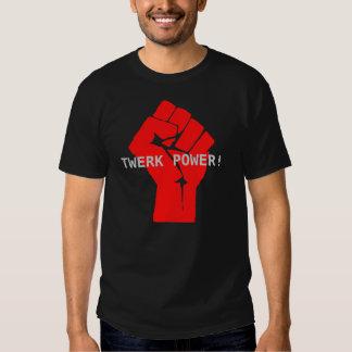 La meilleure chemise de puissance de Twerk jamais T-shirts