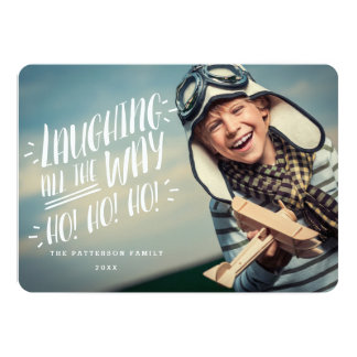 "Laughing all the Way Joyful Photo Card 5"" X 7"" Invitation Card"