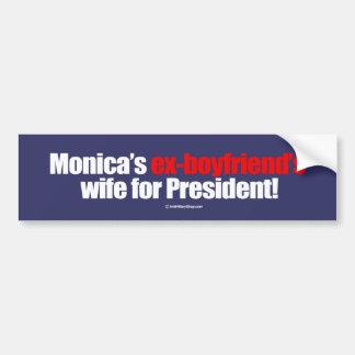 L'épouse des ex-amis de Monica pour le président Autocollant De Voiture