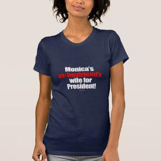 L'épouse des ex-amis de Monica pour le président T-shirt