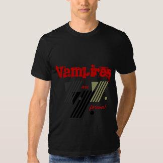 Les vampires sont forever tee-shirt