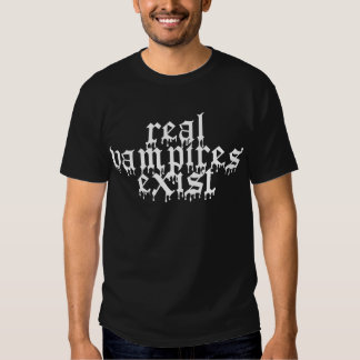 Les vrais vampires existent - obscurité tee shirt