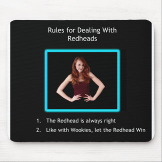 Let The Redhead Win Mouse Pad