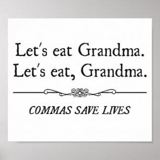 Let's Eat Grandma Commas Save Lives Poster