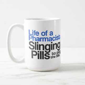 Life of a Pharmacist Mug