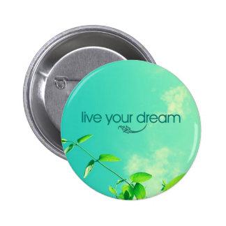 Live Your Dream. Vibrant Sky 2 Inch Round Button