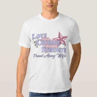 Love Courage Strength Army Wife Tees