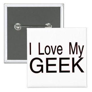 Love My Geek 2 Inch Square Button