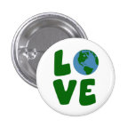 Love the Mother Earth Planet 1 Inch Round Button