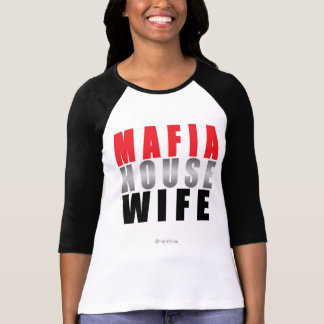 Mafia Housewife x 2 T-shirt