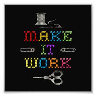 Make It Work Fashion Photographic Print