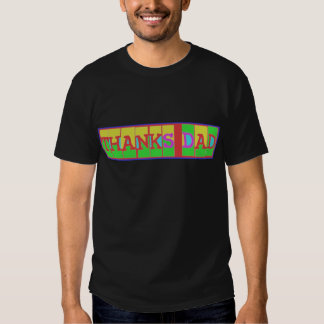"""Many ways to say """"Thanks Dad"""": by Naveen T-shirt"""