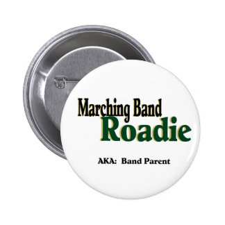 Marching Band Roadie 2 Inch Round Button