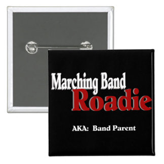 Marching Band Roadie 2 Inch Square Button