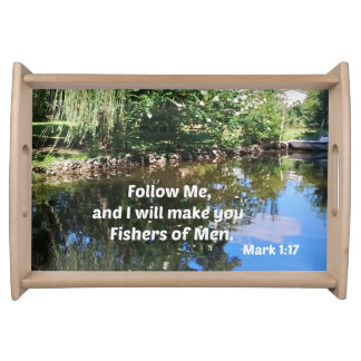 Mark 1:17 Follow me and I will make you fishers of Service Tray
