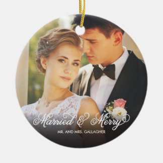 Married and Merry First Christmas Photo Ornament