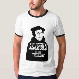 Martin is my Homeboy (no halo) T-shirts