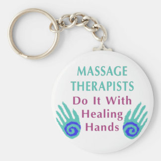 Massage Therapists Do It With Healing hands Basic Round Button Keychain
