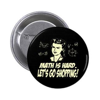 Math is hard 2 inch round button