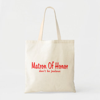 Matron Of Honor Jealousy Budget Tote Bag