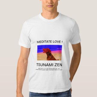 MEDITATE LOVE !    TSUNAMI ZEN T-SHIRTS