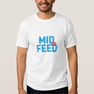 Mid Or Feed Shirts
