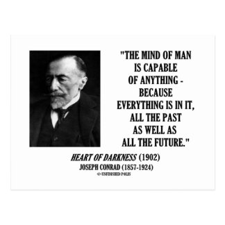 Mind Of Man Capable Of Anything Everything In It Postcard