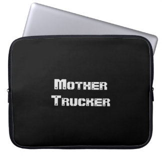 Mother Trucker funny cool Text Computer Sleeves