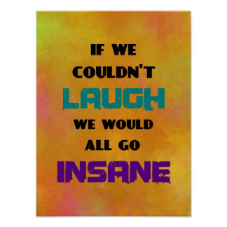 Motivational Inspirational Quote on Laughter Poster