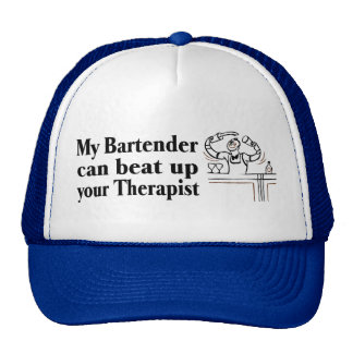 My Bartender Can Beat Up Your Therapist Trucker Hat