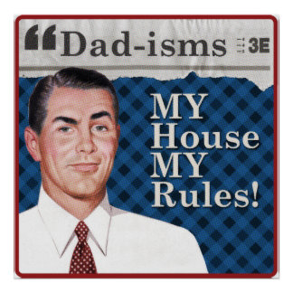 MY house MY rules poster