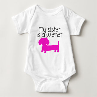 My Sister is a Wiener (dog puppy) T-shirts
