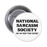 National Sarcasm 2 Inch Round Button