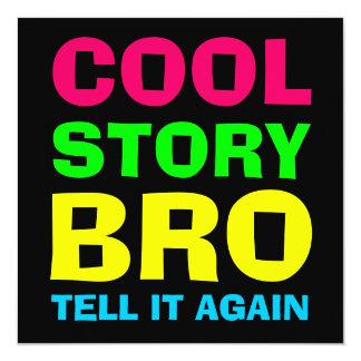"""Neon Cool Story Bro 5.25"""" Square Invitation Card"""