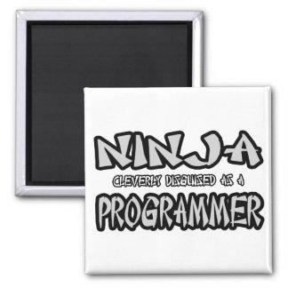 Ninja...Programmer Square Magnet
