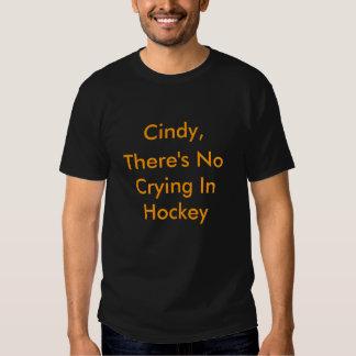 No Crying Cindy Crosby T Shirts
