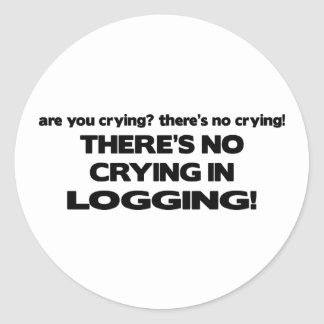 No Crying in Logging Round Sticker