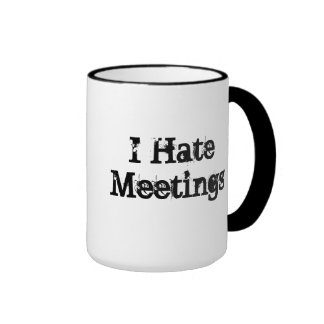 No Meetings Customized Funny Office Saying Mug